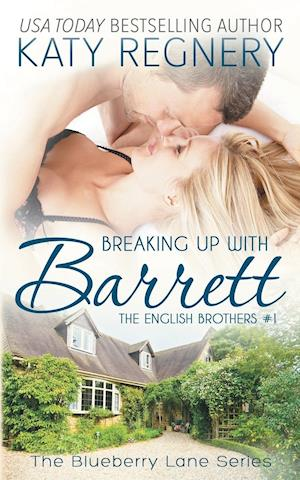 Breaking Up with Barrett af Katy Regnery
