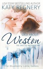 Wild About Weston af Katy Regnery