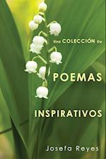 Una Coleccion de Poemas Inspirativos