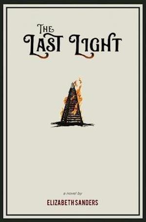 The Last Light af Elizabeth Sanders