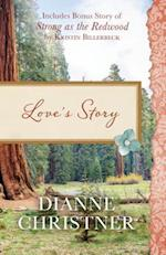 Love's Story /Strong As the Redwood