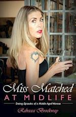 Miss Matched at Midlife