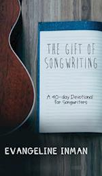 The Gift of Songwriting