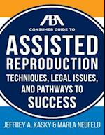 ABA Guide to Assisted Reproduction (ABA Consumer Guide)