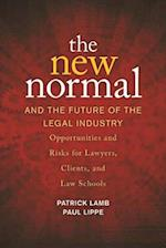The New Normal and the Future of the Legal Industry