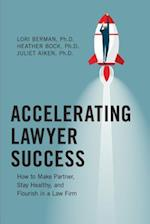 Accelerating Lawyer Success
