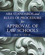 2015-2016 ABA Standards and Rules of Procedure for Approval of Law School