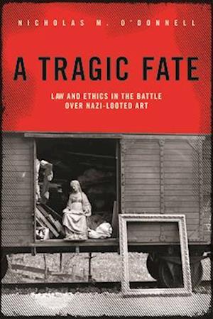 Bog, hardback A Tragic Fate af Nicholas M. O'Donnell