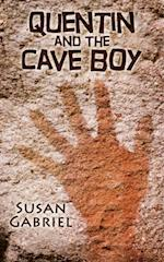 Quentin and the Cave Boy - A Humorous Adventure Story for Ages 8 to 88 af Susan Gabriel