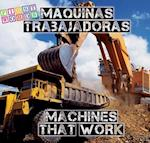 Maquinas Trabajadores /Machines That Work