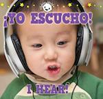 Yo Escucho! / I Hear! (Babies World)