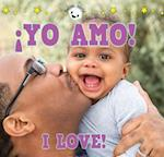 Yo Amo! / I Love! (Babies World)