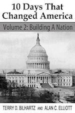 10 Days That Changed America, Volume 2 af Terry D. Bilhartz, Alan C. Elliott
