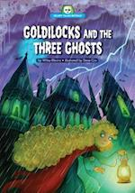 Goldilocks and the Three Ghosts (Scary Tales Retold)