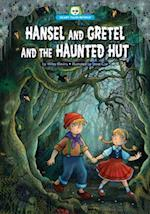 Hansel and Gretel and the Haunted Hut (Scary Tales Retold)