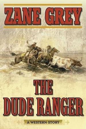 Bog, paperback The Dude Ranger af Zane Grey