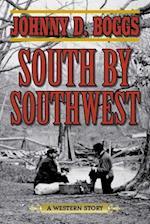 South by Southwest af Johnny D. Boggs