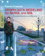 Graph Data Modeling for NoSQL and SQL