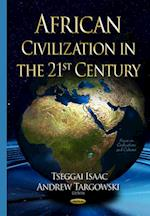 African Civilization in the 21st Century af Andrew Targowski