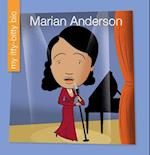 Marian Anderson (My Early Library My Itty bitty Bio)