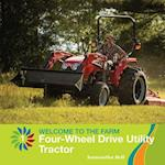 Four-Wheel Drive Utility Tractor (21st Century Basic Skills Library)