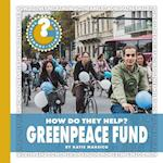 Greenpeace Fund (Community Connections How Do They Help)