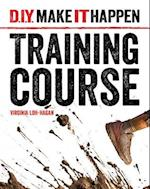Training Course (D I Y Make It Happen)