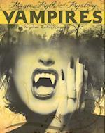 Vampires (Magic Myth and Mystery)