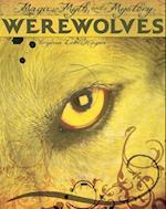 Werewolves (Magic Myth and Mystery)
