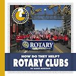 Rotary Clubs (Community Connections How Do They Help)