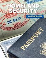 Homeland Security (21st Century Skills Library a Citizens Guide)