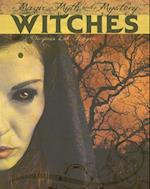 Witches (Magic Myth and Mystery)