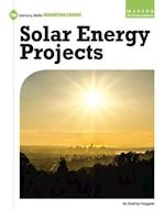 Solar Energy Projects (21st Century Skills Innovation Library Makers As Innovators)
