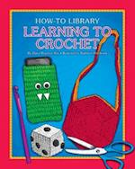 Learning to Crochet (How-to Library)
