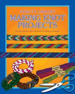Making Knot Projects (How-to Library)