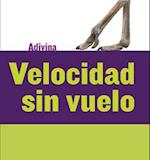 Velocidad Sin Vuelo (Fast and Flightless) (Adivina Guess What)