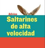 Saltarines de Alta Velocidad (High-Speed Hoppers) (Adivina Guess What)