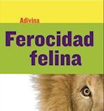Ferocidad Felina (Fiercely Feline) (Adivina Guess What)