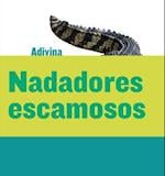 Nadadores Escamosos (Scaly Swimmers) (Adivina Guess What)