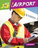 Get a Job at the Airport (Bright Futures Press Get a Job)