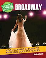 Choose Your Own Career Adventure on Broadway (Bright Futures Press Choose Your Own Career Adventure)