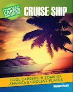 Choose Your Own Career Adventure on a Cruise Ship (Bright Futures Press Choose Your Own Career Adventure)