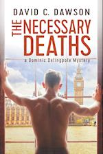 The Necessary Deaths (Delingpole Mysteries, nr. 1)