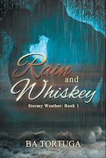 Rain and Whiskey
