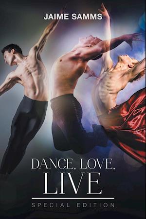 Bog, paperback Dance, Love, Live af Jaime Samms