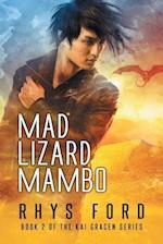 Mad Lizard Mambo (Kai Gracen, nr. 2)