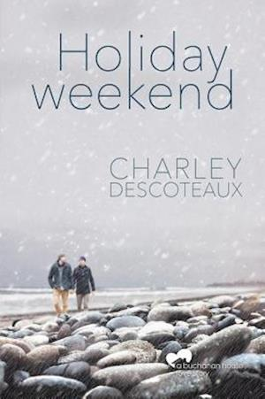 Holiday Weekend af Charley Descoteaux