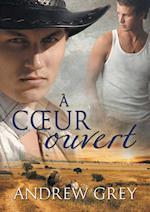 A C Ur Ouvert (Histoires de cur, nr. 3)
