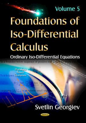 Foundations of ISO-Differential Calculus af Svetlin Georgiev