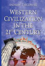 Western Civilization in the 21st Century af Andrew Targowski